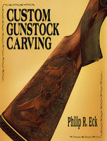 Custom Gunstock Carving by: Philip R Eck