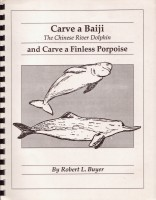 Carve a BaiJi the chinese River Dolphin and carve a Finless Porpoise